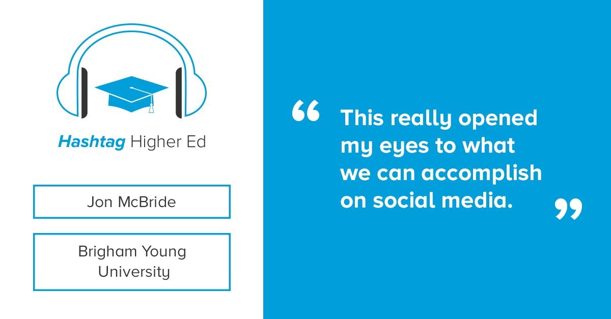 Jon McBride BYU Hashtag Higher Ed Podcast