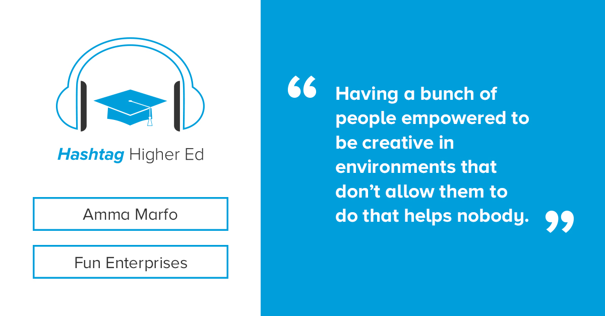 Amma Marfo Hashtag Higher Ed Podcast