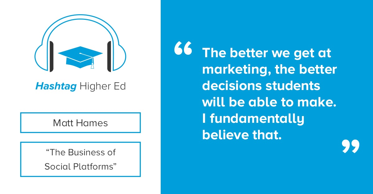 Matt Hames Hashtag Higher Ed Podcast