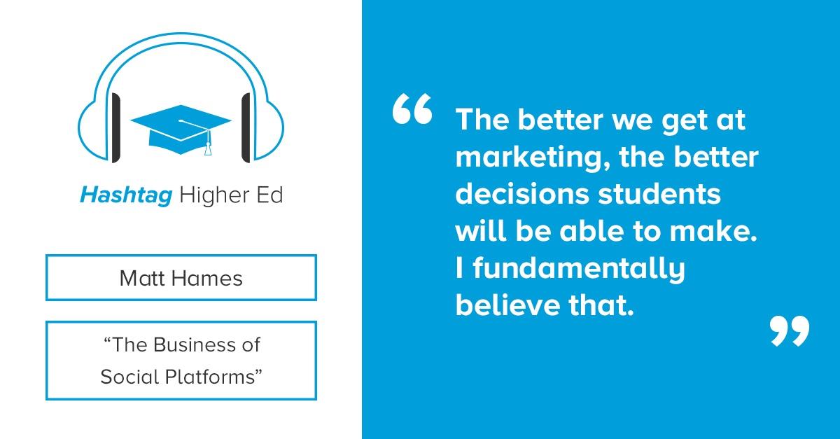 Matt Hames Hashtag Higher Ed Podcast
