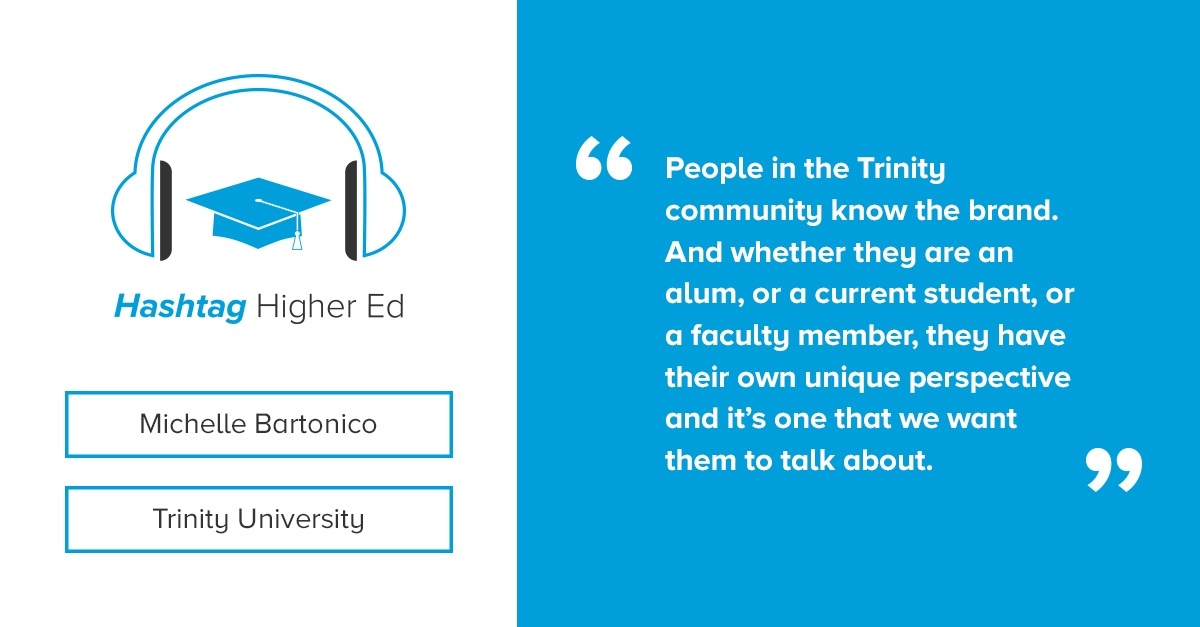Hashtag Higher Ed Podcast Trinity University