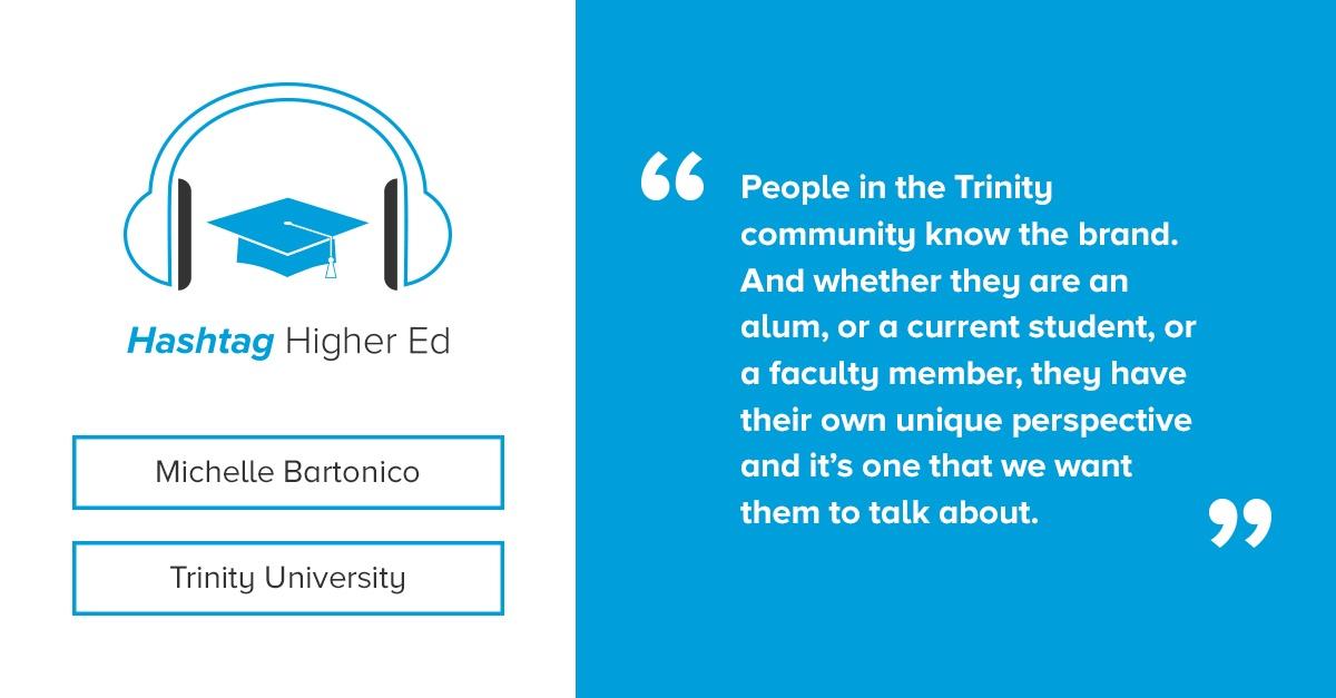 Hashtag Higher Ed Podcast Trinity University